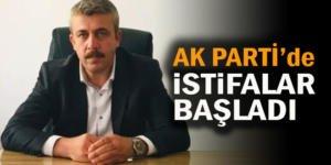 AK PARTİ'DE İSTİFALAR BAŞLADI
